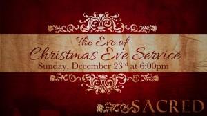 Sacred 16x9 Christmas Eve Eve