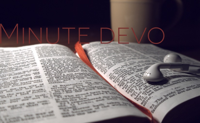2 Minute Devos are back: Ecclesiastes Day 1