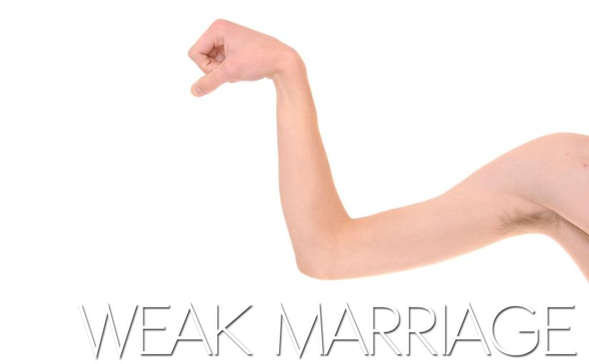 A Weak Marriage