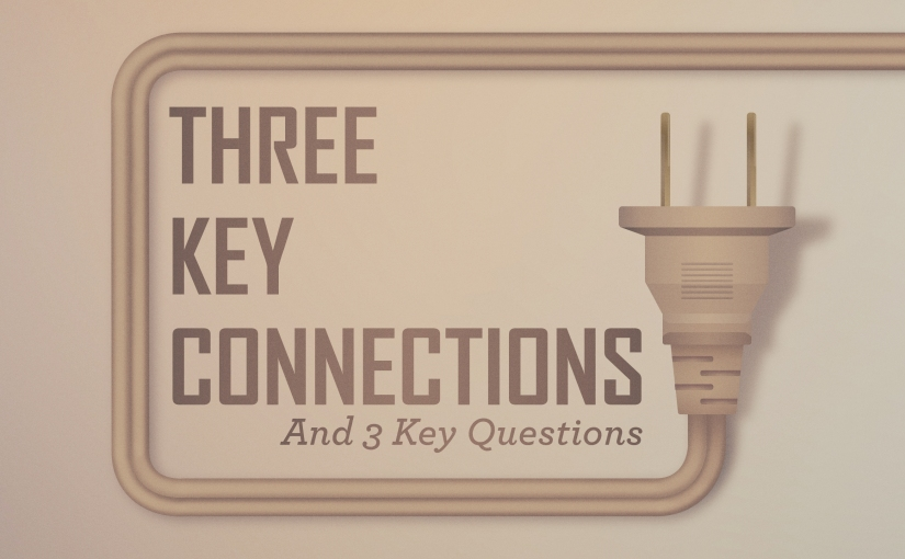 Pastor to Pastor: 3 Key Connections and 3 Key Questions