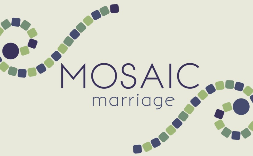 """My New Book """"Mosaic Marriage"""" Available in 3Formats!"""