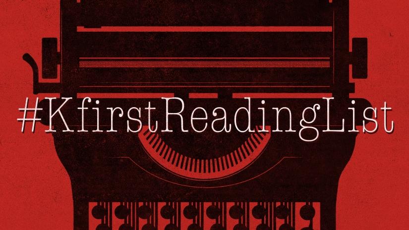 Week 2: Friday #KfirstReadingList