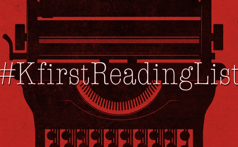 Week 6: Saturday #KfirstReadingList