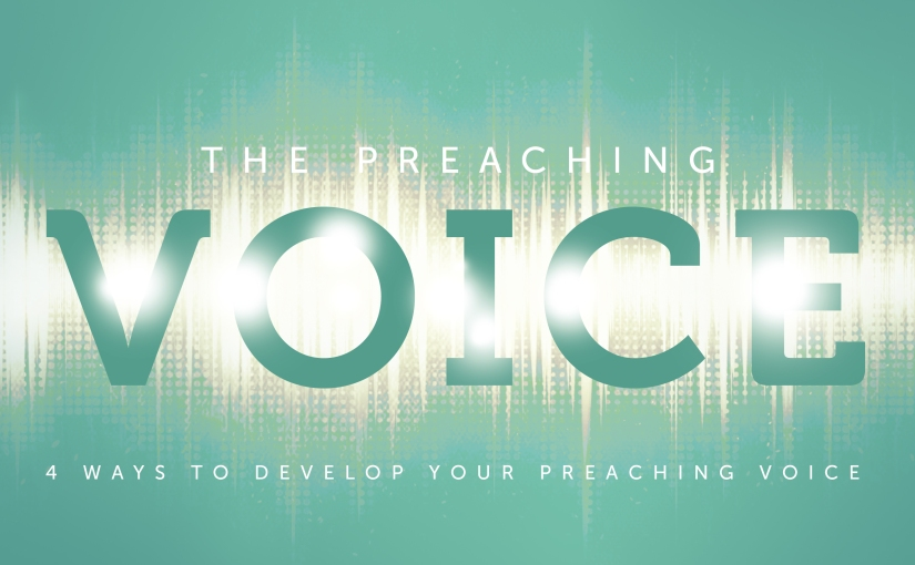 Pastor to Pastor: 4 Ways to Develop Your PreachingVoice