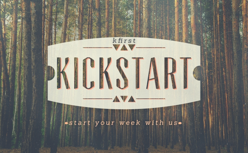 "Monday Kfirst Kickstart: ""Under the Table"""