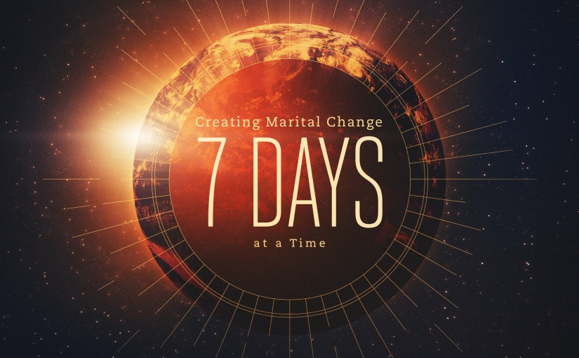 Easing the Frustration: Creating Marital Change 7 Days at aTime