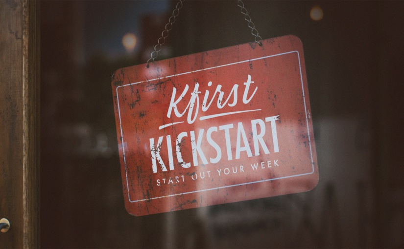 "Monday Kfirst Kickstart: ""Incapable of Insignificance"" #OffScript"