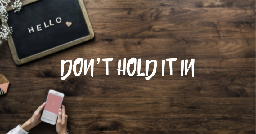 Don't Hold itIn